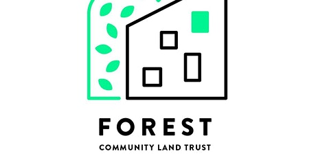 Meet Forest Community Land Trust - Affordable housing Zoom tickets