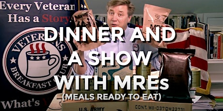 VBC@HOME Dinner and a Show with MREs! tickets