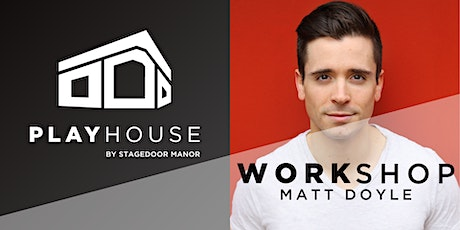 MATT DOYLE - Digital Workshop with COMPANY and BOOK OF MORMON star! tickets