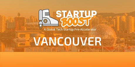 Startup Boost Vancouver Launch Event tickets