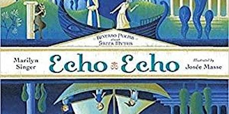 Book Talk - Echo Echo: Reverso Poems about Greek Myths tickets