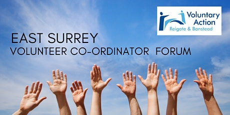 Volunteer Co-ordinator Forum - East Surrey tickets