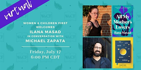 Virtual Author Conversation: Ilana Masad & Michael Zapata tickets