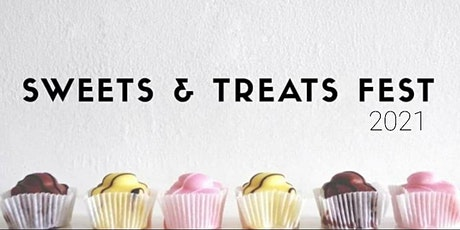 Sweets and Treats Fest 2021 tickets