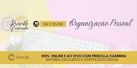Curso de Organização Pessoal - Online e Ao Vivo ingressos
