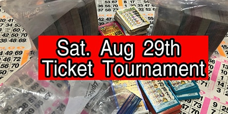 August Ticket Tournament $8000.00 CASH tickets