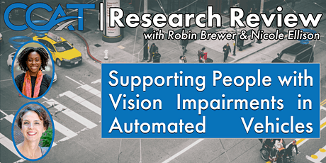 Supporting People with Vision Impairments in Automated Vehicles Webinar tickets