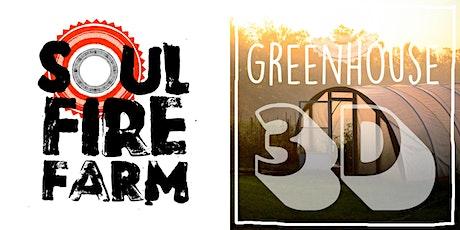Soul Fire Farm - GREENHOUSE GUIDANCE 3D // INVERNADERO 3D tickets