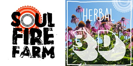 Soul Fire Farm - MEDICINAL HERBS 3D // HIERBAS MEDICINALES 3D tickets