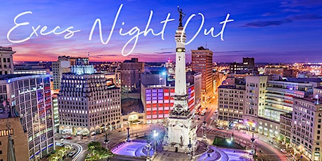 Execs Night Out | July 15, 2020 tickets