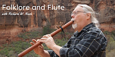 Folklore and Flute with Richard W. Nash tickets