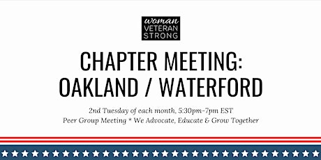 Woman Veteran Strong: Chapter Meeting (Oakland/Waterford) tickets