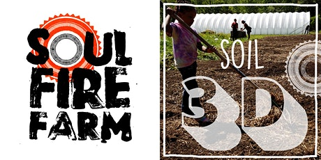 Soul Fire Farm - SOIL HEALTH 3D // SALUD DEL SUELO 3D tickets