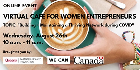 Virtual Cafe for Women Entrepreneurs - 2nd Edition tickets