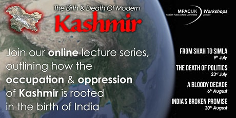 The Birth & Death Of Modern Kashmir tickets