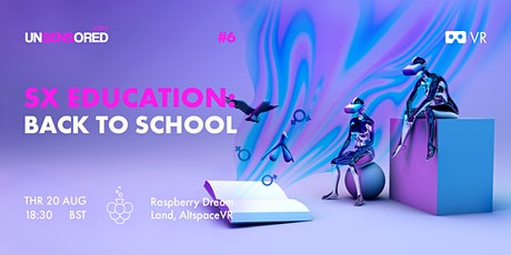 SX Education: Back To School tickets