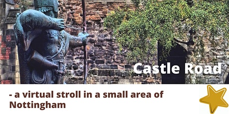 Castle Road - a virtual stroll in a small area of Nottingham tickets