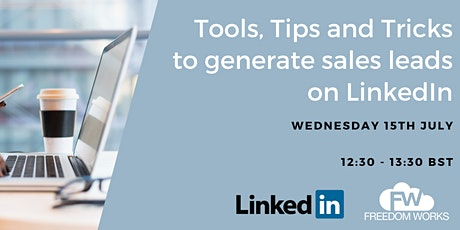 Tools, Tips and Tricks To Generate Sales Leads in LinkedIn tickets