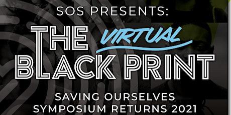 SOS Presents: The Virtual Black Print Series tickets