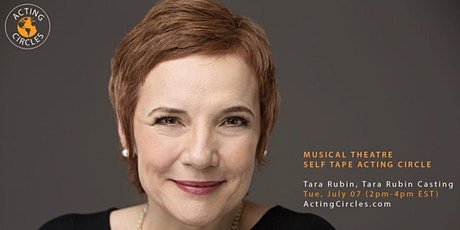 Musical Theatre Self Tape Acting Circle w/ Tara Rubin tickets