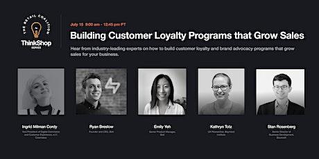 The ThinkShop Series   Customer Loyalty & Brand Advocacy tickets