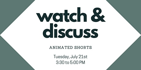 Watch and Discuss - Animated Shorts tickets