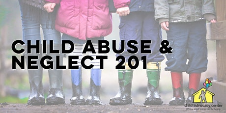 Child Abuse & Neglect 201 tickets