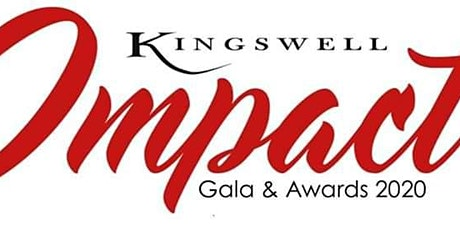 Kingswell's Impact Gala and Awards tickets