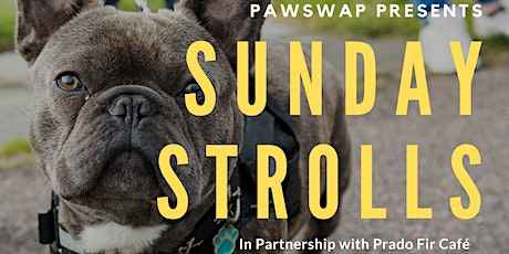 PawSwap Presents Sunday Strolls, in partnership with Prado Fir Cafe tickets