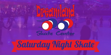 Dreamland Skate Center Saturday Night Skate tickets