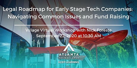 Village Virtual Workshop: Legal Roadmap for Early Stage Tech Companies tickets