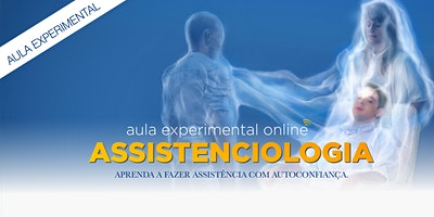 AULA EXPERIMENTAL – Curso de Assistenciologia