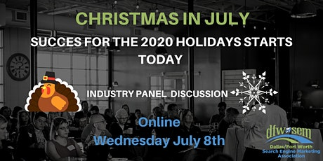 Christmas in July - Start Preparing for the Holidays - July 2020 tickets