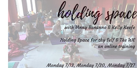 Holding Space Training: Cultivating Safe Space For ThySelf & The WE tickets