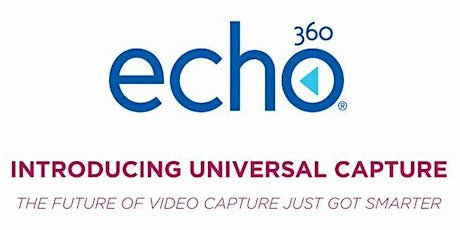 GBCN Echo360 Course Videocapture Faculty Training July 6 | 1:00-2:00 pm tickets