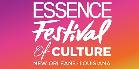 2021 Essence Festival Packages - Westin New Orleans Canal Place tickets