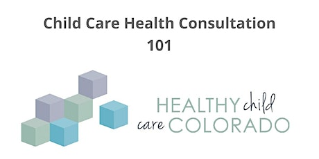 Child Care Health Consultation 101 (2-Day Session) tickets