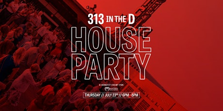 313 in the D - House Party Edition tickets