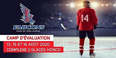 Camp d'évaluation - Hockey masculin D2 des Faucons du Cégep de Lévis-Lauzon billets