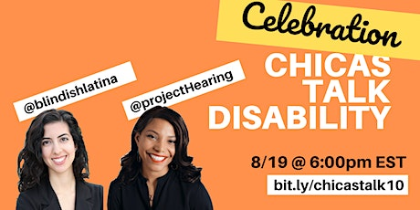 Chicas Talk Disability: Self-Care Celebration! tickets