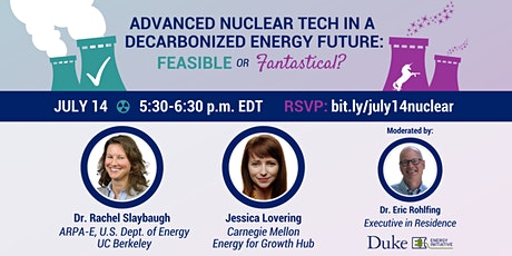 Advanced Nuclear Tech in a Decarbonized Future: Feasible or Fantastical? tickets