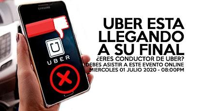 El Tiempo de UBER esta Llegando a su Final - EVENTO ONLINE bilhetes