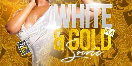 The White and Gold Soirée pt. 4 tickets