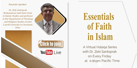 Essentials of Faith in Islam - Halaqa Series with Dr. Zeki Saritoprak tickets