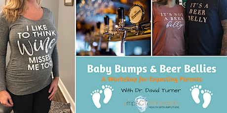 Baby Bumps & Beer Bellies : A Workshop for Expecting Parents tickets