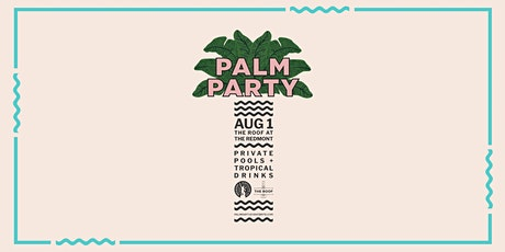 Palm Party with Redmont Vodka tickets