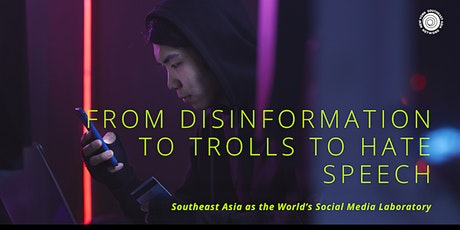 From Disinformation To Trolls To Hate Speech tickets