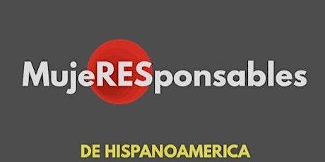 Encuentro Hispanoamericano de MujeRESponsables entradas