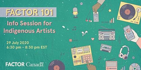 FACTOR 101: Info Session for Indigenous Artists tickets