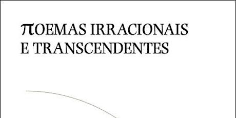 πoemas Irracionais e Transcendentes | Sessão de poesia tickets